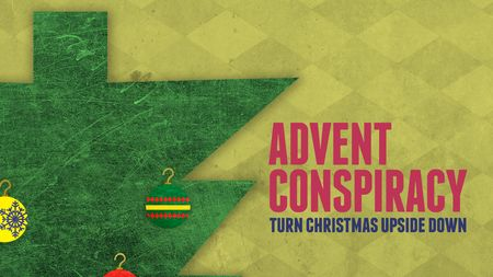 Advent Conspiracy Series Title